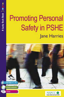Promoting Personal Safety in PSHE by Jane Harries