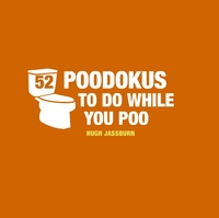 52 Poo-Dokus to Do While You Poo by Hugh Jassburn