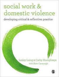 Social Work and Domestic Violence by Lesley Laing