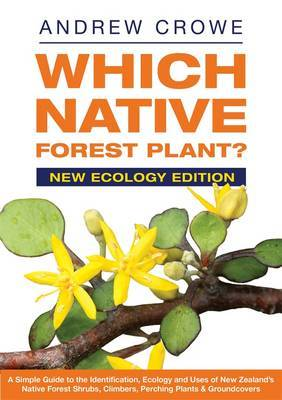 Which Native Forest Plant?: New Ecology Edition by Andrew Crowe