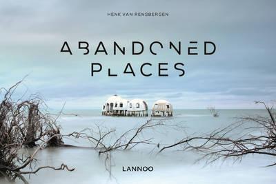 Abandoned Places | Henk van Rensbergen Book | In-Stock - Buy