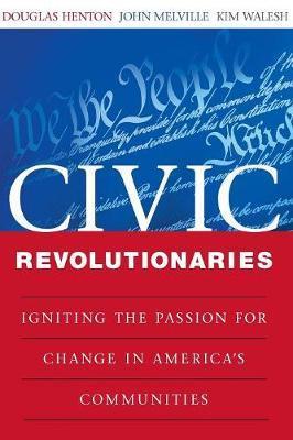 Civic Revolutionaries by Douglas Henton image