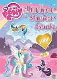 My Little Pony: Bumper Sticker Book (1000+ Stickers) by My Little Pony