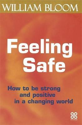 Feeling Safe by William Bloom