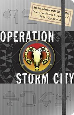 Operation Storm City (Guild Trilogy #3) by Joshua Mowll