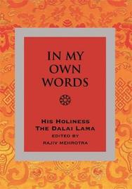 In My Own Words by The Dalai Lama