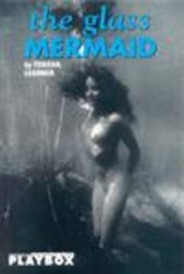 The Glass Mermaid by Tobsha Learner image
