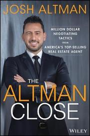 The Altman Close by Josh Altman