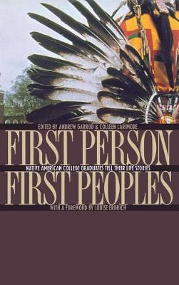 First Person, First Peoples by Colleen Larimore