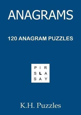 Anagrams by K H Puzzles