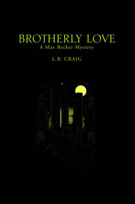 Brotherly Love by L. B. Craig image