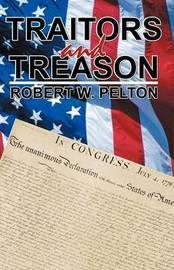 Traitors and Treason by Robert W. Pelton