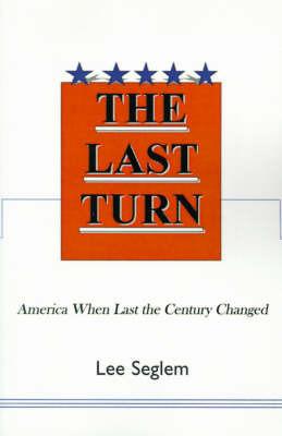 The Last Turn by Lee Seglem