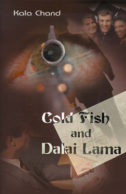 Cold Fish and Dalai Lama by Kala Chand