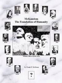 Mckaneism - the Foundation of Humanity by Frank P. McKane image