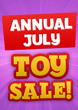 Annual July Toy Sale!