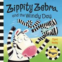 Zippity Zebra and the Windy Day by Claire Henley image