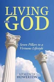 Living for God by Armenta Howerton