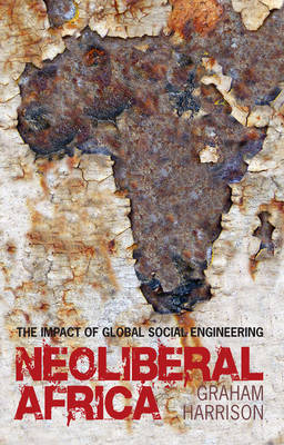 Neoliberal Africa by Graham Harrison image