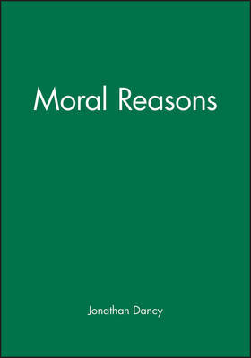 Moral Reasons by Jonathan Dancy image