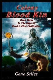 Colony - Bloodkin by Gene Stiles