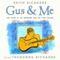 Gus & Me (Book & CD) by Keith Richards