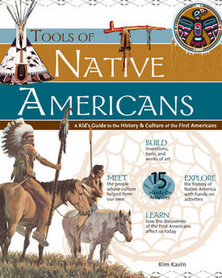 Tools of Native Americans by Kim Kavin image