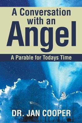 A Conversation with an Angel by Dr Jan Cooper