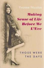 Making Sense of Life Before We L'eve by Yvonne Nicolas image