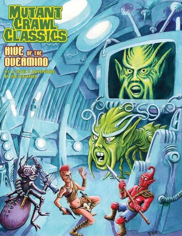 Mutant Crawl Classics RPG: #1 Hive of the Overmind