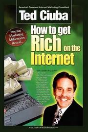 How To Get Rich On The Internet by Ted Ciuba image