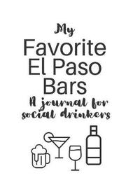 My Favorite El Paso Bars by Someday Journals image