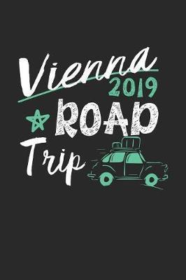Vienna Road Trip 2019 by Maximus Designs