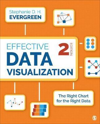 Effective Data Visualization by Stephanie Evergreen