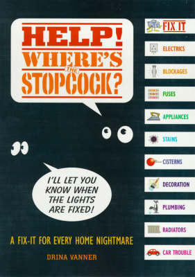 Help! Where's the Stopcock! by Drina Vanner image