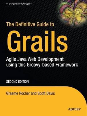 The Definitive Guide to Grails by Graeme Rocher image