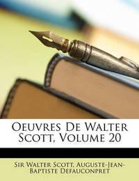 Oeuvres de Walter Scott, Volume 20 by Auguste-Jean-Baptiste Defauconpret