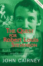 The Quest for Robert Louis Stevenson by John Cairney image