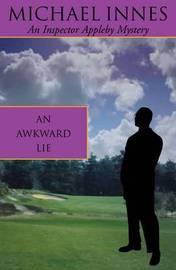 An Awkward Lie by Michael Innes