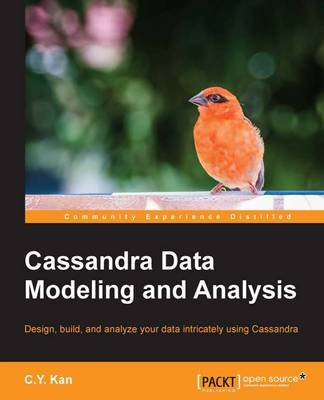 Cassandra Data Modeling and Analysis by C. Y. Kan image