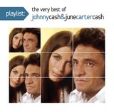 Playlist: The Very Best of Johnny Cash & June Carter Cash by Johnny Cash