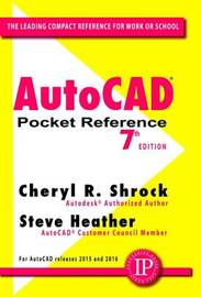 AutoCAD Pocket Reference by Cheryl R. Shrock