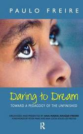 Daring to Dream by Paulo Freire