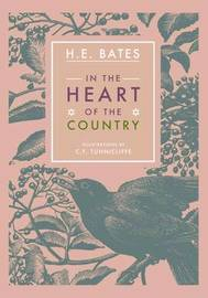 In the Heart of the Country by H.E. Bates