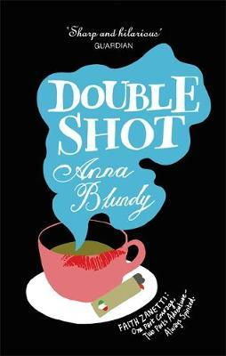 Double Shot by Anna Blundy