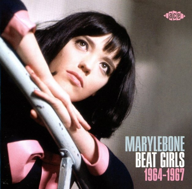 Marylebone Beat Girls 1964-1967 by Various Artists