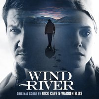 Wind River (Original Motion Picture Soundtrack) by Nick Cave & Warren Ellis image