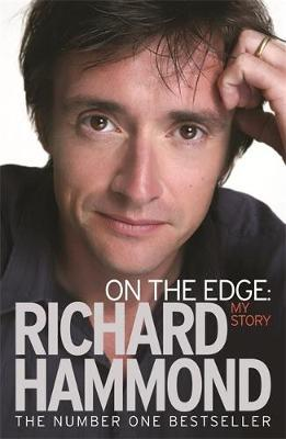 On the Edge: My Story by Richard Hammond