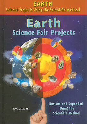 Earth Science Fair Projects by Yael Calhoun image