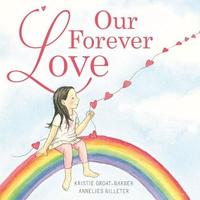 Our Forever Love by Kristie Groat-Barbr image